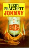 Johnny i bomba  - Terry Pratchett