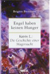 Engel haben keinen Hunger - Brigitte Biermann