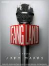 Fangland (MP3 Book) - John Marks, Ellen Archer, Simon Vance