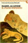 Il piano infinito - Isabel Allende, Edda Cicogna