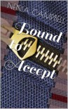 Bound to Accept - Nenia Campbell