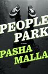 People Park - Pasha Malla