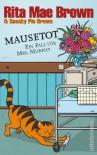 Mausetot: Ein Fall für Mrs. Murphy - Rita Mae Brown
