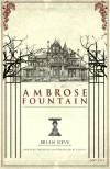 Ambrose Fountain - Brian Sieve