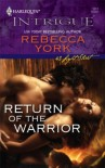 Return of the Warrior (43 light street, #32) (Harlequin Intrigue, #1017) - Rebecca York