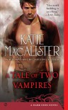 A Tale of Two Vampires (Dark Ones, #10) - Katie MacAlister