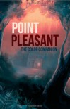 Point Pleasant: The Color Companion - Jen Archer Wood, Svetlana Fictionalfriend