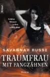 Traumfrau mit Fangzähnen: Schöne Männer haben süßes Blut - Savannah Russe, Nina Scheweling