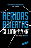 Heridas abiertas - Gillian Flynn
