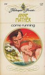 Come Running - Anne Mather