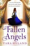 Fallen Angels. by Tara Hyland - Tara Hyland