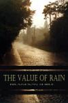 The Value of Rain - Brandon Shire