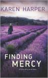 Finding Mercy - Karen Harper