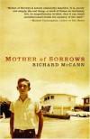 Mother of Sorrows - Richard McCann