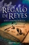 Regalo de Reyes - Jesus Zamora Bonilla