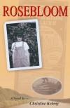 Rosebloom - Christine Keleny, Earl Keleny