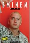 Eminem - Talking - Eminem;Chuck Weiner