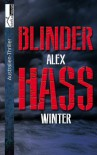 Blinder Hass - Alex Winter