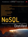 NoSQL Distilled: A Brief Guide to the Emerging World of Polyglot Persistence - Pramod J. Sadalage, Martin Fowler
