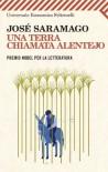 Una terra chiamata Alentejo - José Saramago