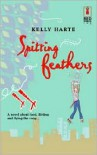 Spitting Feathers - Kelly Harte