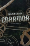 Corridor - Robin Parrish