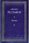 Moralia (Wybór) II - Plutarch