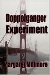 Doppelganger Experiment - Margaret Millmore