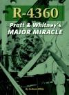 R-4360: Pratt & Whitney's Major Miracle - Graham White