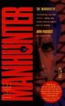 The Manhunter - John Pascucci