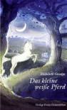 Das kleine weiße Pferd - Elizabeth Goudge, Sylvia Brecht-Pukallus
