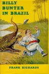 Billy Bunter In Brazil - Frank Richards