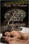 The Rake's Substitute Bride - Mysty McPartland