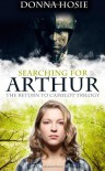Searching for Arthur - Donna Hosie