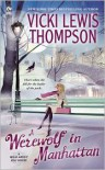 A Werewolf in Manhattan (Wild About You #1) - Vicki Lewis Thompson