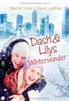 Dash & Lilys Winterwunder - 'Rachel Cohn',  'David Levithan'