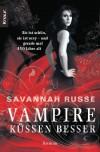 The Darkwing Chronicles 1: Vampire küssen besser - Sie ist schön, sie ist sexy - und gerade mal 450 Jahre alt - Savannah Russe