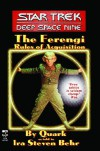 The Ferengi Rules of Acquisition (Star Trek: Deep Space Nine) - Ira Steven Behr, Quark