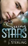 Seeing Stars - J. Sterling