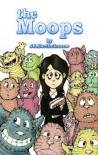 The Moops - J. I. Bartholomew