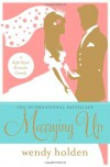 Marrying Up - Wendy Holden