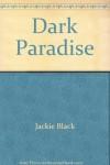 Dark Paradise - Jackie Black