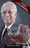 Wealth Within Your Reach (Pera Mo, Palaguin Mo!) - Francisco J. Colayco