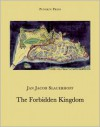 The Forbidden Kingdom - J. Slauerhoff, Paul Vincent