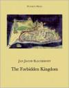 The Forbidden Kingdom - J. Slauerhoff, Paul Vincent