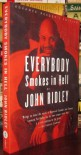 Everybody smokes in hell. - ISBN 10: 0375401431