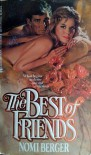 The Best Of Friends - Nomi Berger