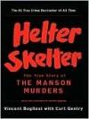 Helter Skelter - Vincent Bugliosi