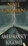 Amerykańscy bogowie - Neil Gaiman