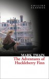 Collins Classics - The Adventures Of Huckleberry Finn - Mark Twain